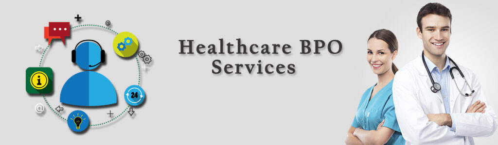 6 Healthcare BPO Services that are Changing Modern Healthcare