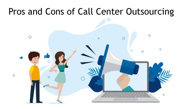 Pros and Cons of Call Center Outsourcing
