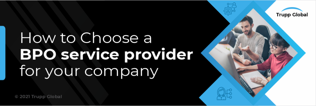 How to Choose a BPO Service Provider for Your Company