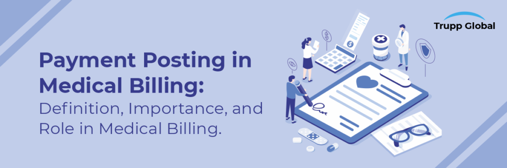 Payment Posting: Definition, Importance, and Role in Medical Billing