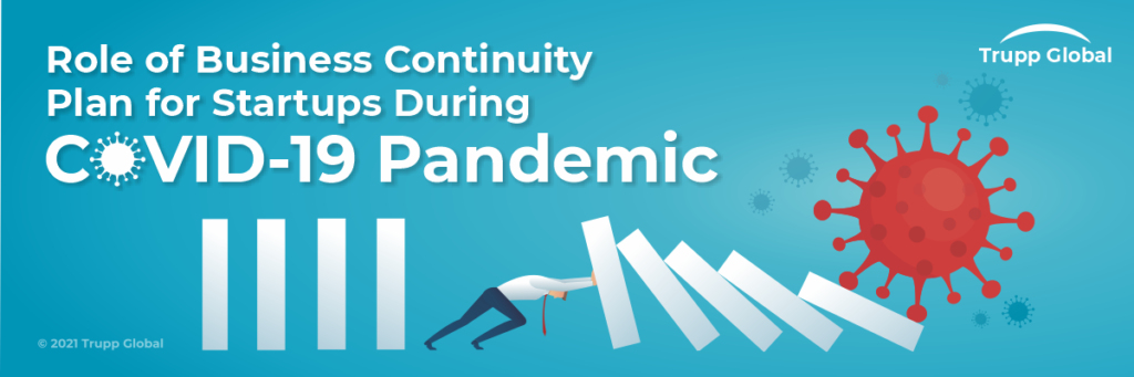 Role of Business Continuity Plan for Startups During COVID-19 Pandemic