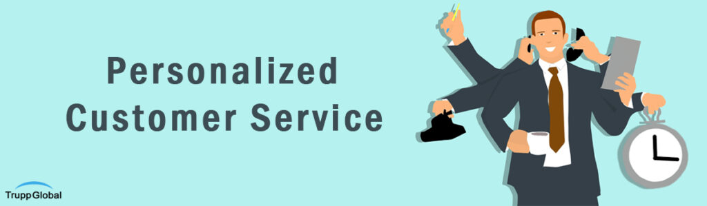 Why and how to make your customer service more personalized?