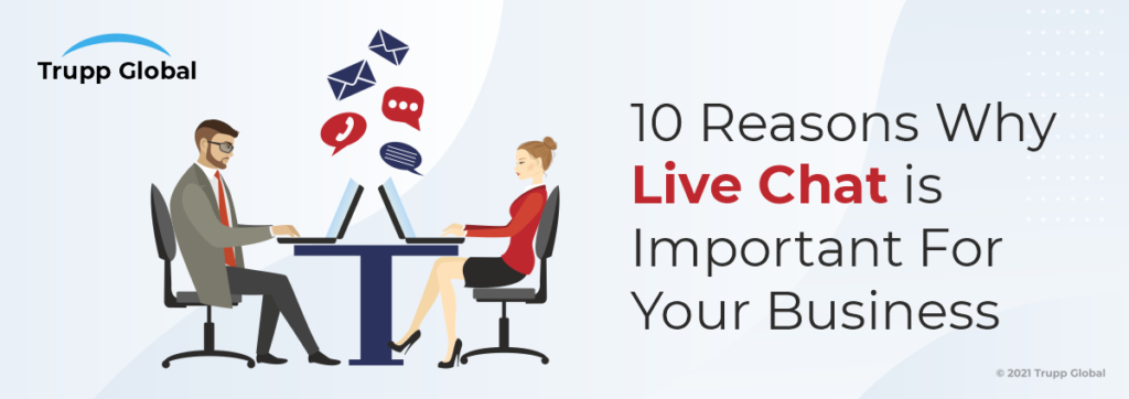 Top 10 Benefits of Live Chat Important for Your Busines