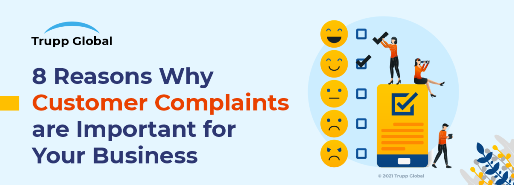8 Reasons Why Customer Complaints are Important for Your Business