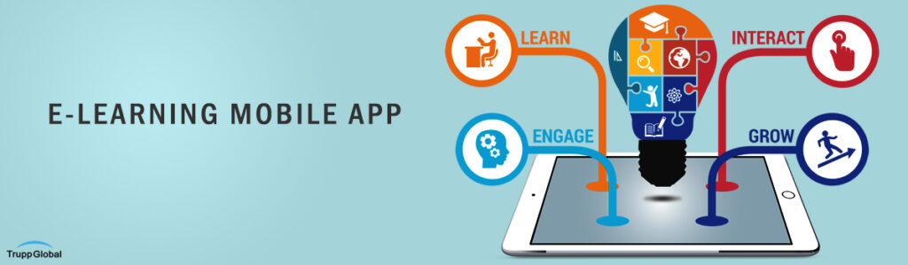 A Leading E-Learning Organisation In The UK Reached Out To Trupp Global For Assistance In Developing An E-Learning Mobile App