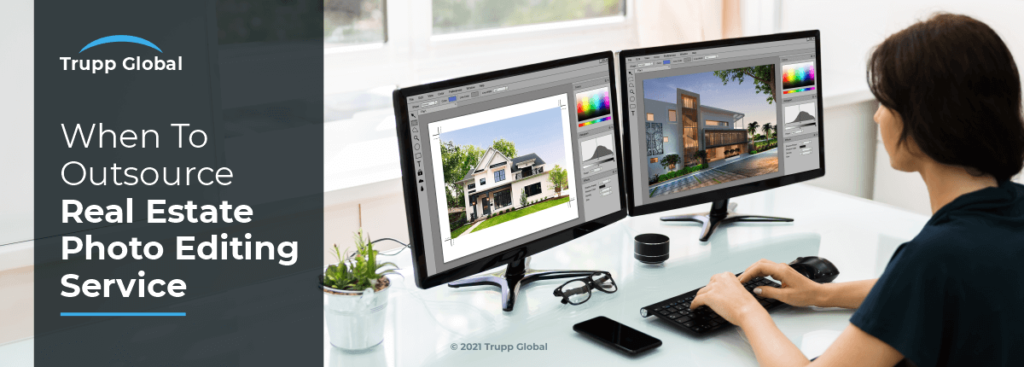 When To Outsource Real Estate Photo Editing Service