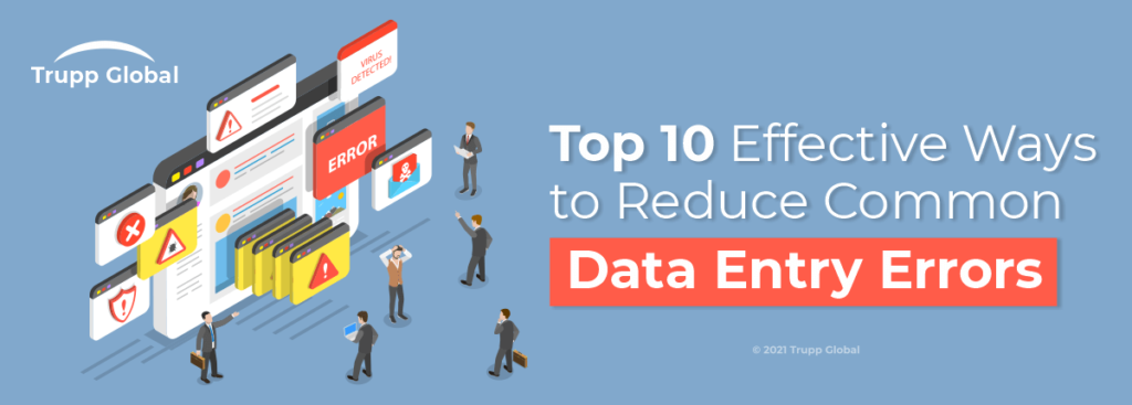 Top 10 Effective Ways to Reduce Common Data Entry Errors