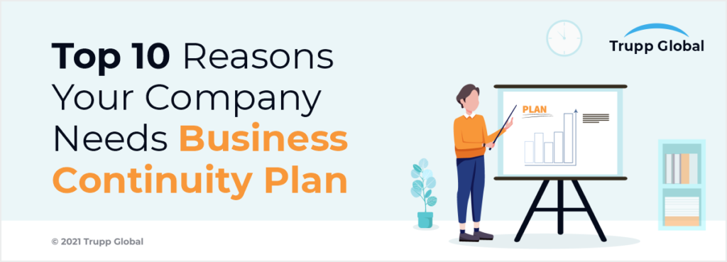 Top 10 Reasons Your Company Needs Business Continuity Plan